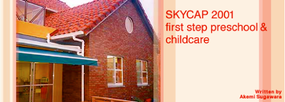 SKYCAP 2001 first step preschool & childcare